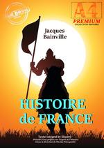 Vente EBooks : Histoire de France - texte intégral et illustré, précédé d´une préface sur l´esprit de l´histoire (sous la direction de N. Polcz  - Jacques BAINVILLE