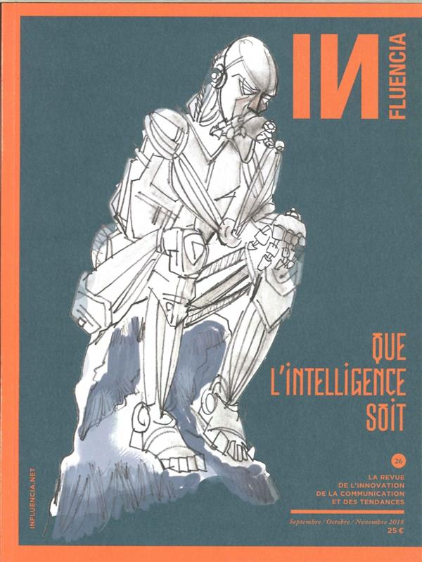 Influencia N 26 Que L'Intelligence Soit - Octobre 2018