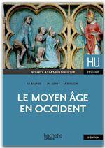 HU HISTOIRE ; le Moyen Age en occident (5e édition)