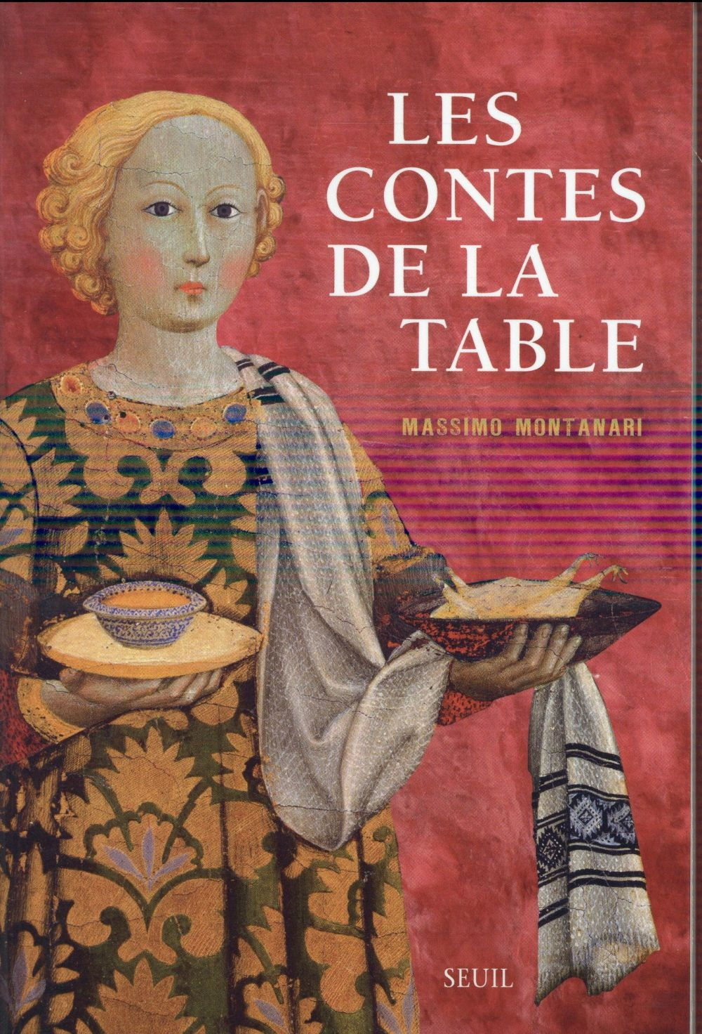 Les contes de la table - Massimo Montanari - Librairie Ombres Blanches
