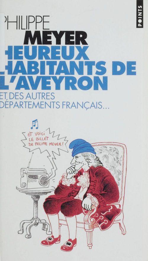 Heureux habitants de l'aveyron et des autres departements francais...