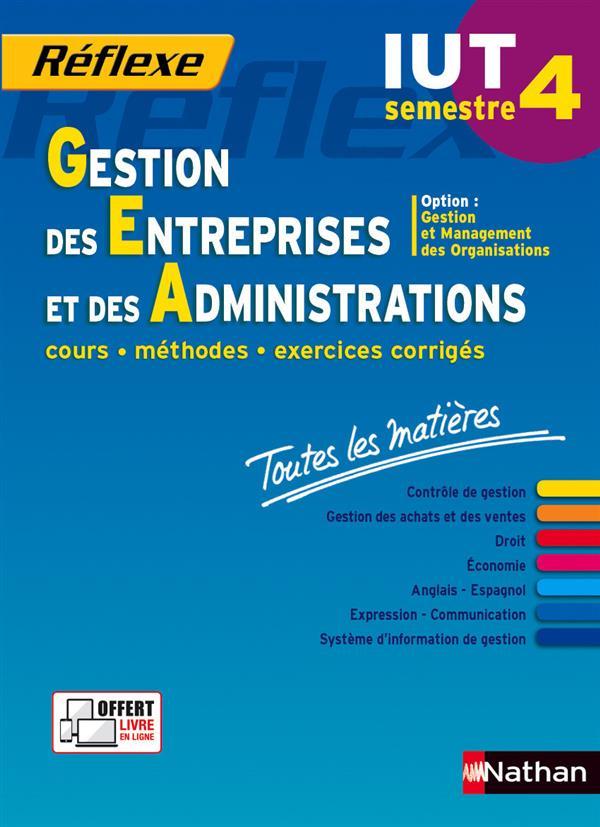 REFLEXE T.28 ; gestion des entreprises et des administrations ; IUT semestre 4 ; toutes les matières (édition 2015)