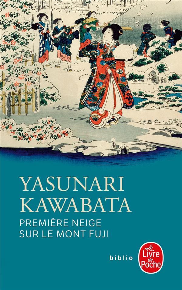 PREMIERE NEIGE SUR LE MONT FUJI Kawabata Yasunari