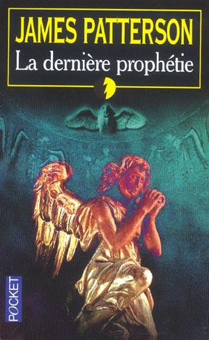 La Derniere Prophetie