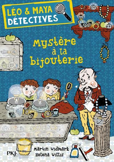 Léo & Maya, détectives t.7 ; mystère à la bijouterie