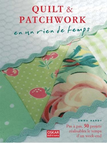 quilt & patchwork en un rien de temps