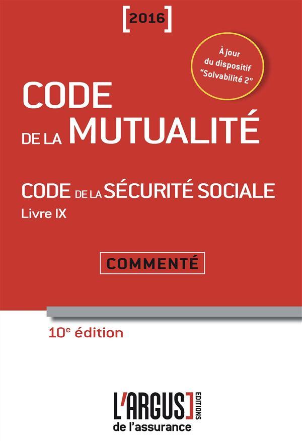 Code de la mutualité (édition 2016)