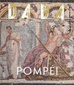 Couverture de Pompei (Revue Dada 244)