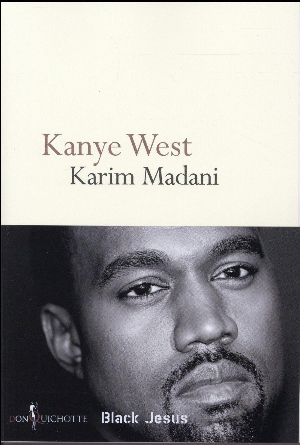 Kanye West, black Jésus