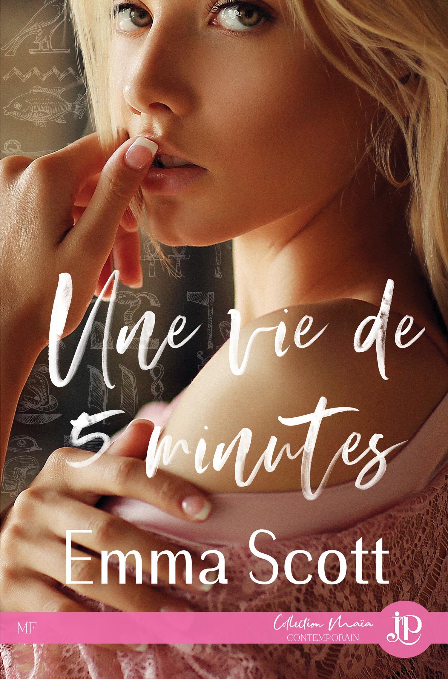 Une vie de 5 minutes  - Emma Scott