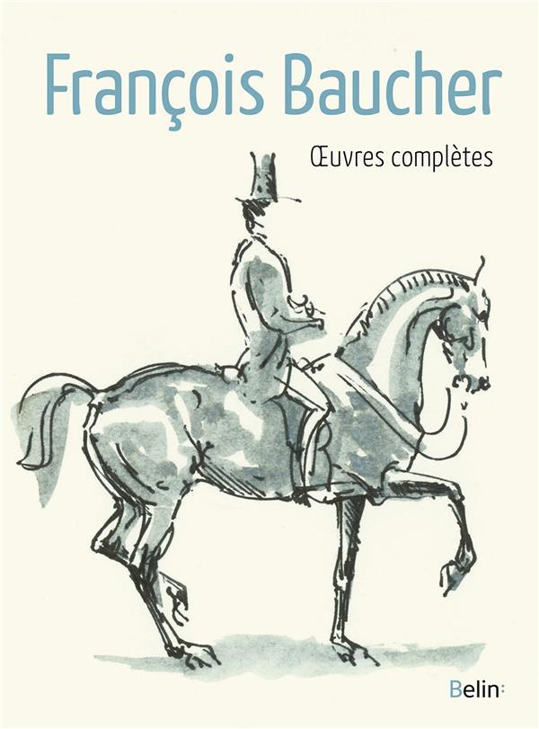 Oeuvres complètes de Francois Baucher