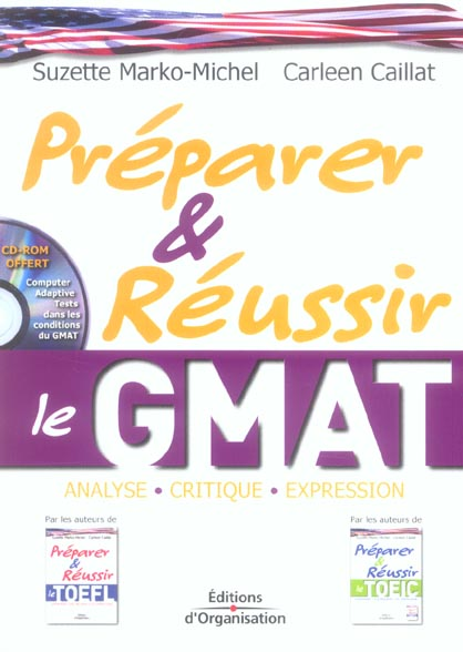 Preparer Et Reussir Le Gmat. Analyse, Critique,  Expression.Avec Cd-R