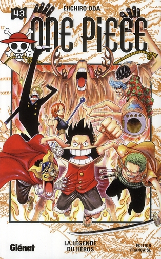 One Piece T.43 ; La Legende Du Heros
