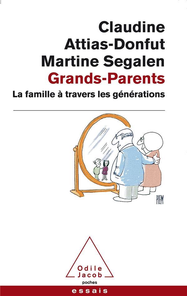 grands-parents ; la famille à travers les générations