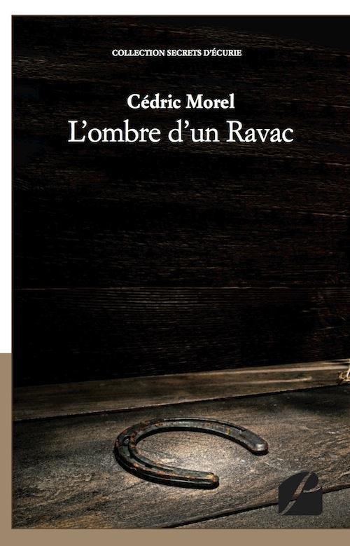 L'ombre d'un Ravac t.1 ; secrets d'écuries