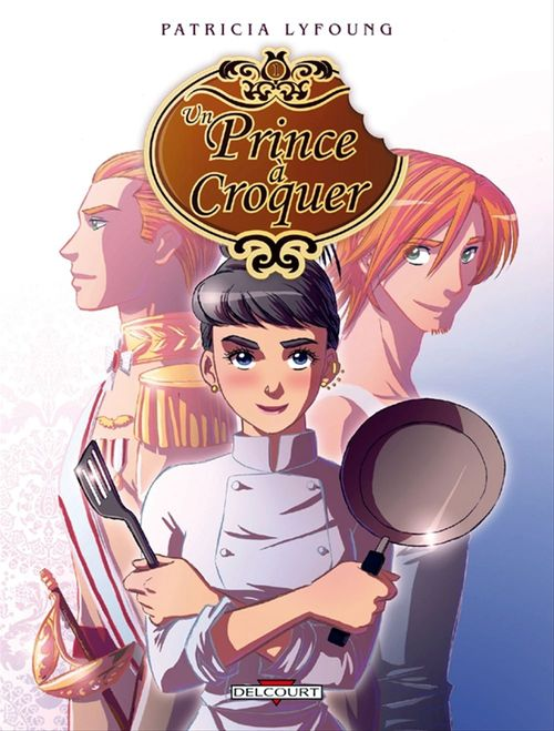 un prince à croquer t.1 ; entrée