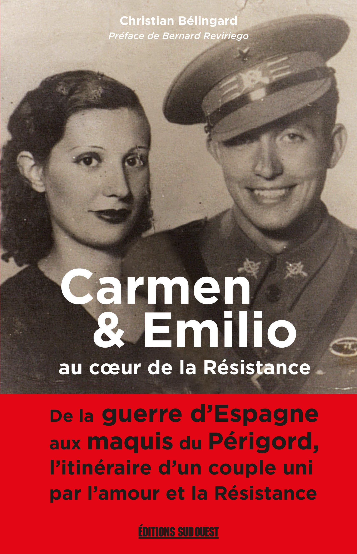 Carmen et Emilio au coeur de la resistance