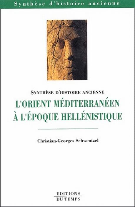 L'orient méditerranéen à l'époque hellénistique
