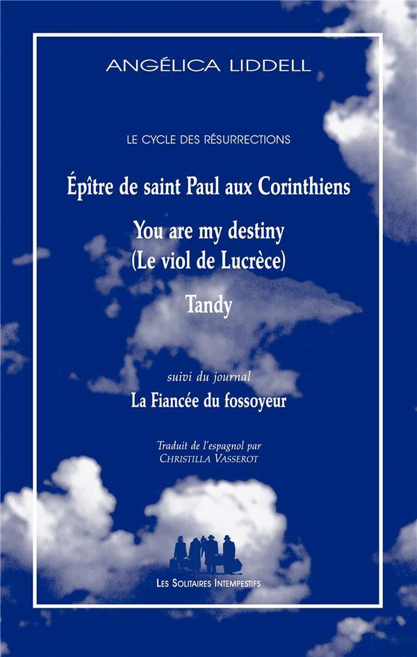 épître de saint Paul aux Corinthiens ; you are my destiny (le viol de Lucrèce) ; Tandy ; la fiancée du fossoyeur