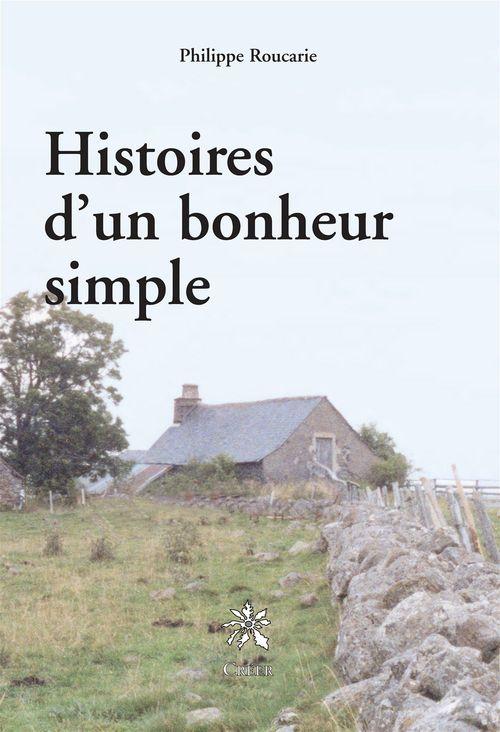 Histoires d'un bonheur simple
