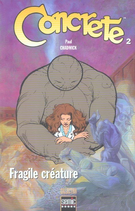 Concrete t.2 ; fragile creature