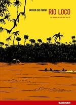 Couverture de Les Voyages De Juan Sans Terre T. 3 - Rio Loco