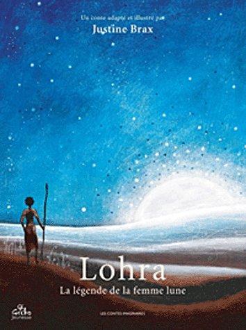 Lohra, la légende de la femme lune