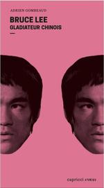 Bruce lee ; gladiateur chinois