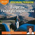 Vente AudioBook : Éloge de l'énergie vagabonde  - Sylvain Tesson