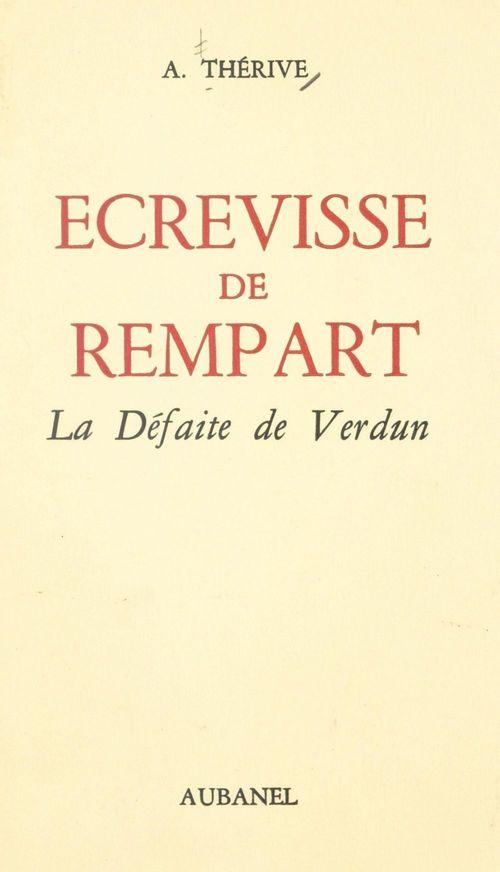 Écrevisse de rempart : la défaite de Verdun