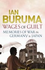 Wages of Guilt  - Buruma Ian