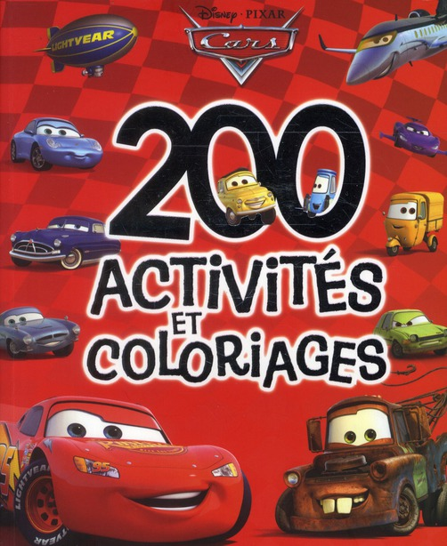 Cars ; 200 Activites Et Coloriages