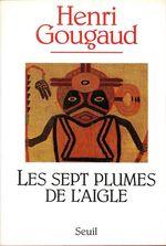 Vente EBooks : Les Sept Plumes de l'aigle  - Henri Gougaud