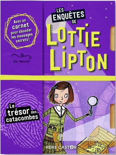 Les enquêtes de Lottie Lipton T.4 ; le trésor des catacombes