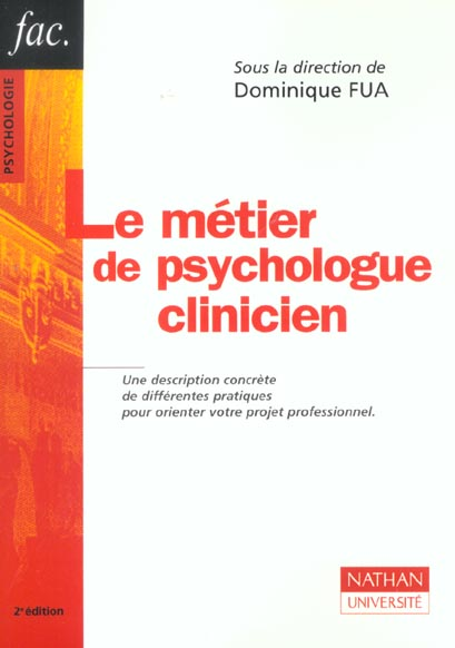 Le metier de psychologue clinicien ; 2e edition