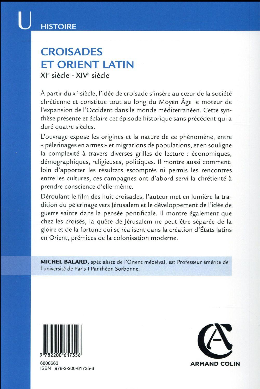 Croisades et Orient latin ; XIe siècle - XIVe siècle (2e édition)