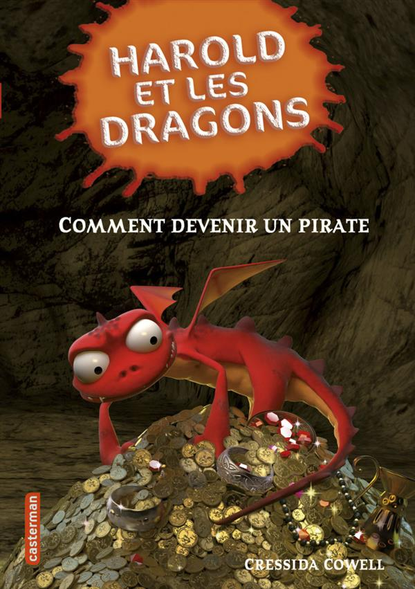 Harold et les dragons T.2 ; comment devenir un pirate