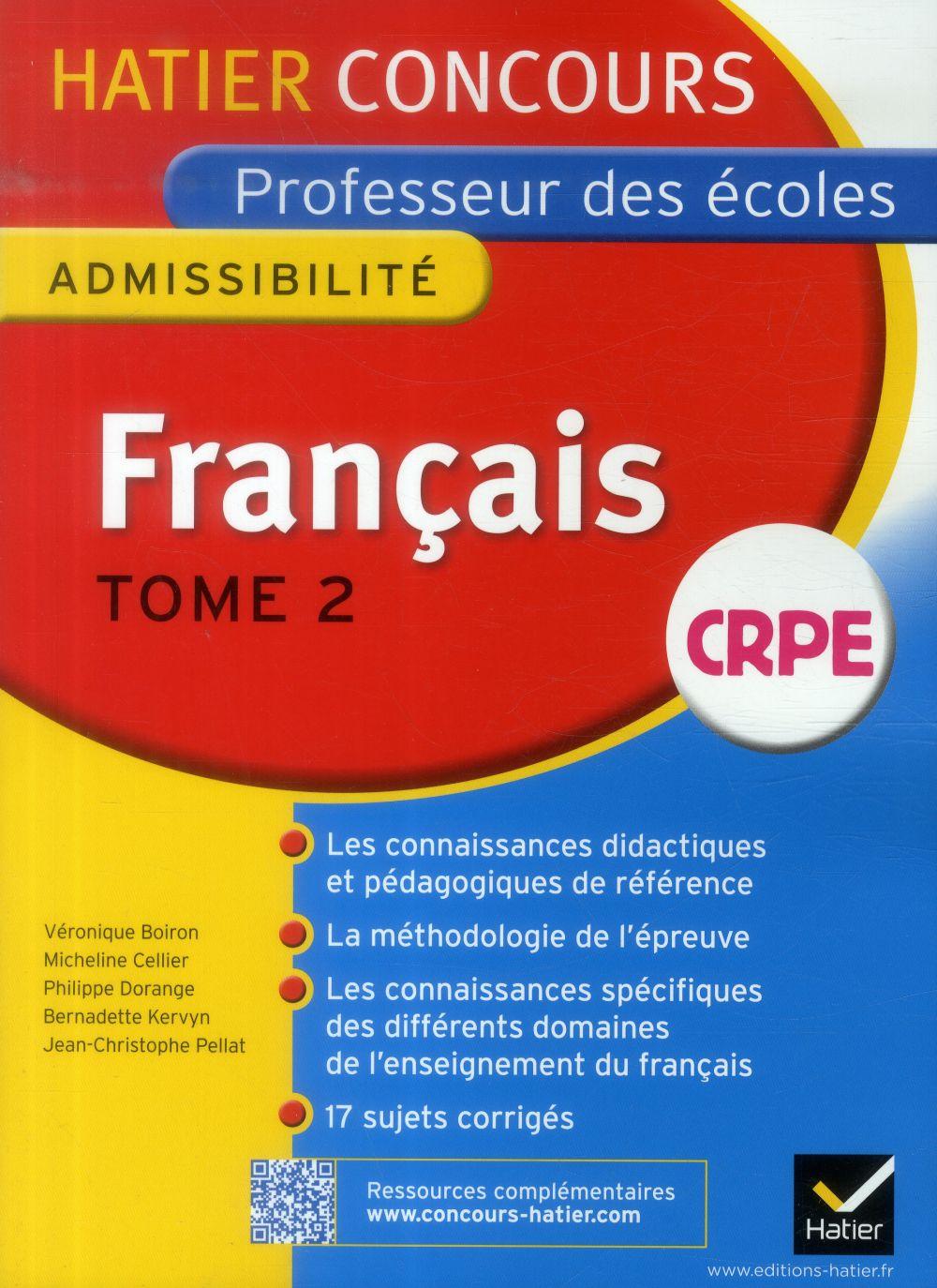 Français t.2 ; épreuve d'admissibilité ; CRPE professeur des écoles ; concours 2015