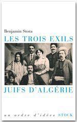 Vente Livre Numérique : Les trois exils. Juifs d'Algérie  - Benjamin Stora