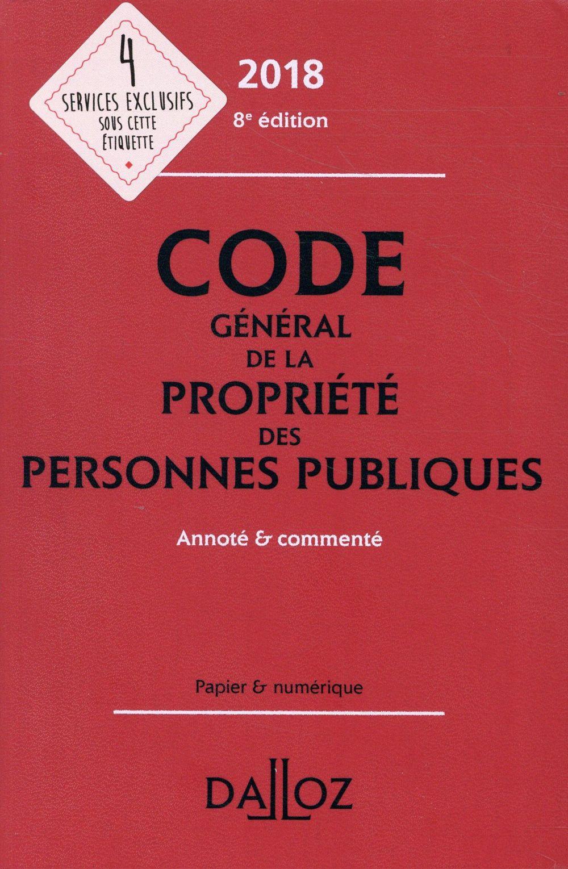 Code général de la propriété des personnes publiques annoté et commenté (édition 2018)