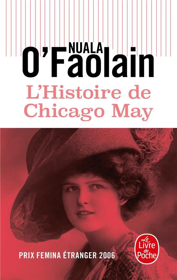 O'FAOLAIN, NUALA - L'HISTOIRE DE CHICAGO MAY