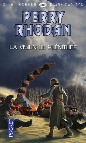 Perry Rhodan - Cycle 12 ; Bardioc T.8 ; La Vision De Plenitude