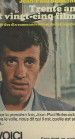 Vente Livre Numérique : Trente ans et vingt-cinq films  - Jean-Paul Belmondo