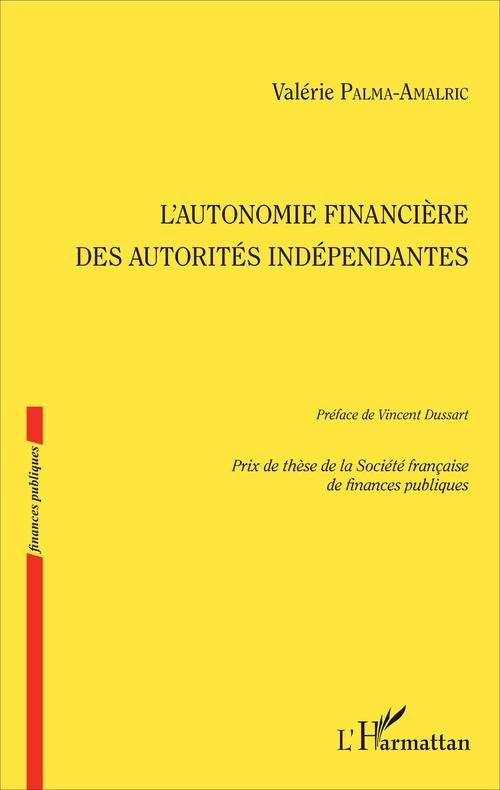 L'autonomie financière des autorités indépendantes