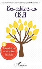 Transmissions et transitions  - Les Cahiers Du Cis.H
