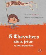 Vente EBooks : 5 chevaliers sans peur et sans reproches  - Marc Lizano - Joël Legars - Claude Bathany