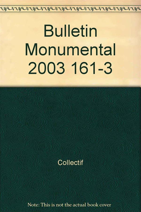 Bulletin monumental n.161/3
