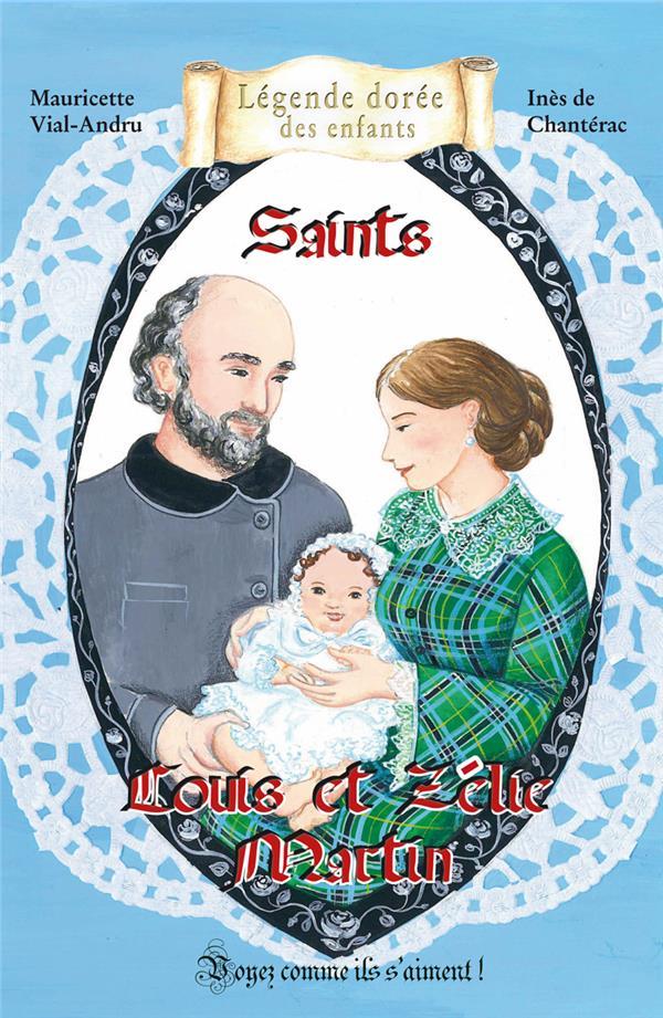 Saints ; Louis et Zélie Martin