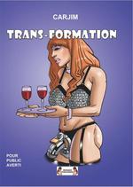 Trans-formation