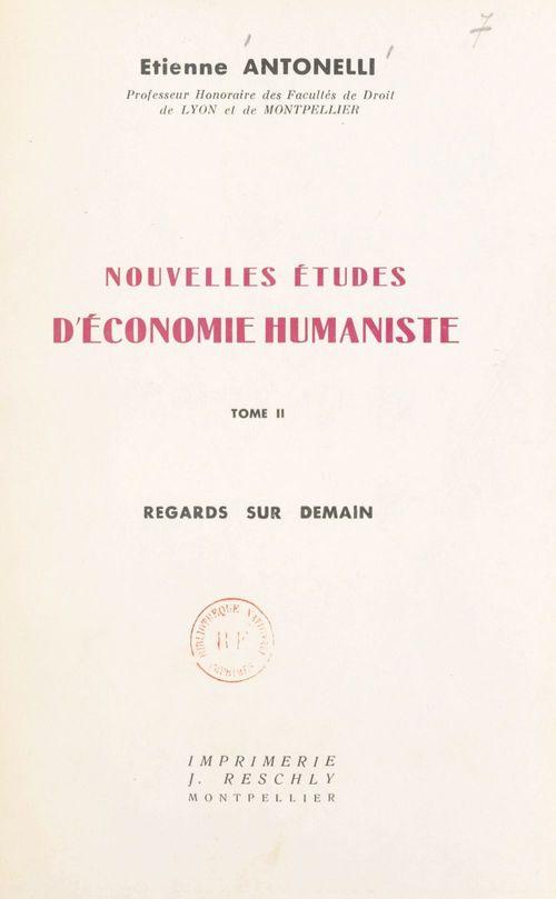 Nouvelles études d'économie humaniste